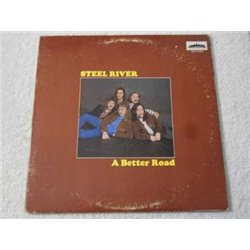 Steel River - A Better Road LP Vinyl Record For Sale