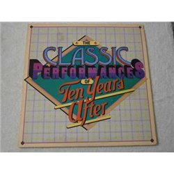Ten Years After - Classic Performances LP Vinyl Record For Sale