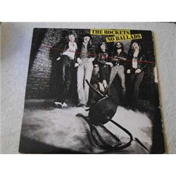 The Rockets - No Ballads LP Vinyl Record For Sale