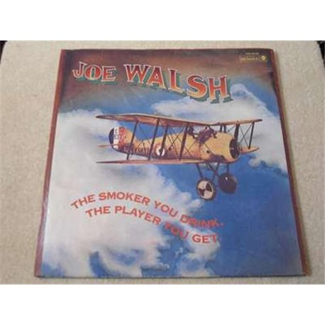 Joe Walsh - The Smoker You Drink, The Player You Get LP Vinyl Record For Sale