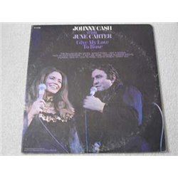 Johnny Cash With June Carter - Give My Love To Rose LP Vinyl Record For Sale