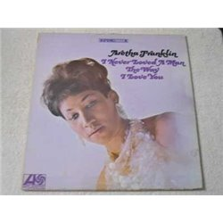 Aretha Franklin - I Never Loved A Man LP Vinyl Record For Sale