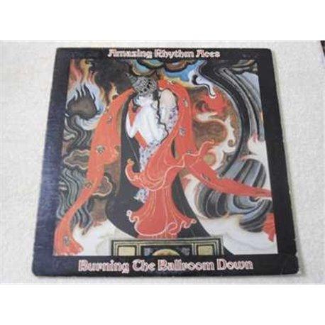 Amazing Rhythm Aces - Burning The Ballroom Down LP Vinyl Record For Sale