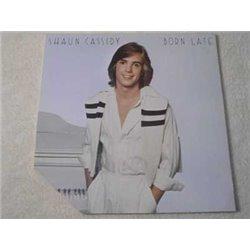 Shaun Cassidy - Born Late LP Vinyl Record For Sale