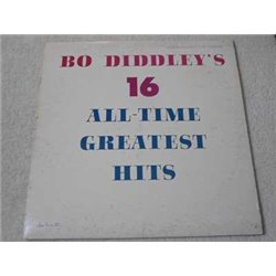 Bo Diddley - 16 All-Time Greatest Hits LP Vinyl Record For Sale