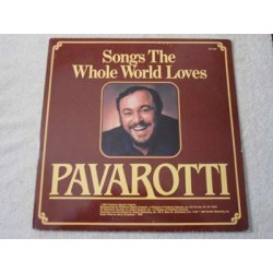 Pavarotti - Songs The Whole World Loves LP Vinyl Record For Sale