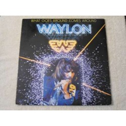 Waylon Jennings - What Goes Around Comes Around LP Vinyl Record For Sale