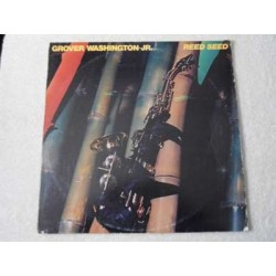 Grover Washington Jr. - Reed Seed LP Vinyl Record For Sale