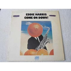 Eddie Harris - Come On Down LP Vinyl Record For Sale