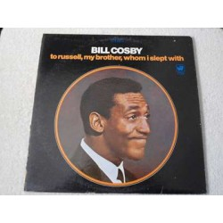 Bill Cosby - To Russell, My Brother, Whom I Slept With LP Vinyl Record For Sale