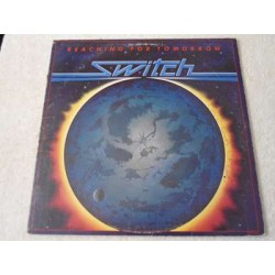 Switch - Reaching For Tomorrow LP Vinyl Record For Sale