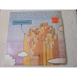 Brother To Brother - Let Your Mind Be Free LP Vinyl Record For Sale