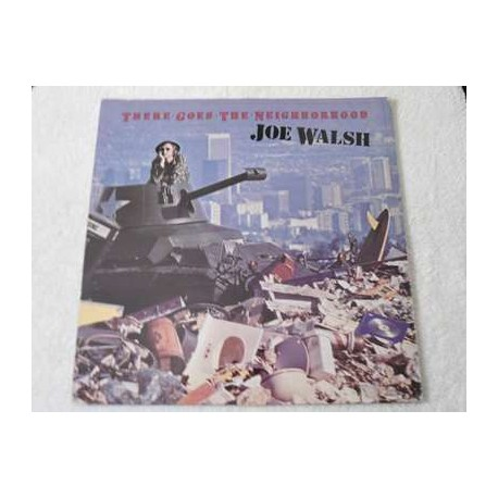 Joe Walsh - There Goes The Neighborhood LP Vinyl Record For Sale