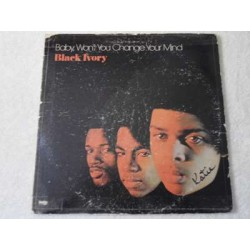 Black Ivory - Baby, Won't You Change Your Mind LP Vinyl Record For Sale