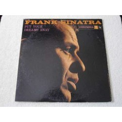 Frank Sinatra - Put Your Dreams Away LP Vinyl Record For Sale