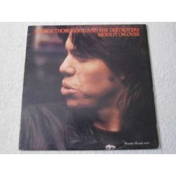 George Thorogood - Move It On Over Vinyl LP Record For Sale