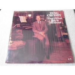 Bing Crosby - That's What Life Is About LP Vinyl Record For Sale